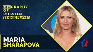 Maria Sharapova Biography