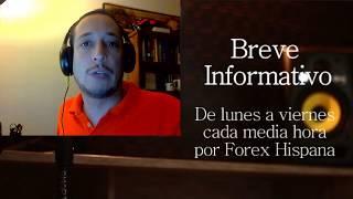 Breve Informativo - Noticias Forex del 30 de Agosto del 2017