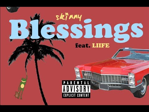 Skinny - Blessings (feat. Liife) Prod by Skinny