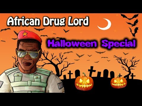 African Drg Lord: Halloween Special