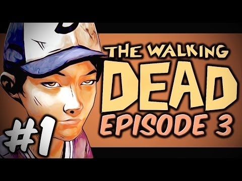 WELCOME BACK TO THE GANG! - The Walking Dead Season Two - Episode 3 - Part 1