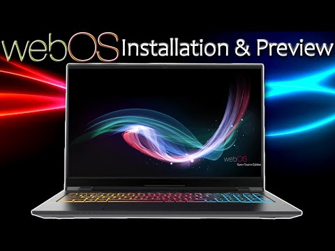 WebOS Installation And Preview On Windows PC 2020