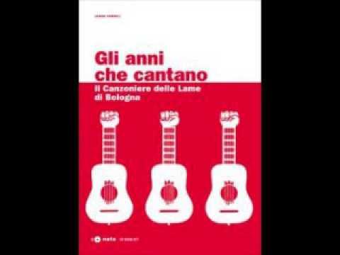 12 - Bella ciao (Canzoniere delle Lame)