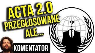 Unia Europejska Przegłosowała Acta 2 ALE Polski Rząd Zablokował Projekt UE - Analiza Komentator