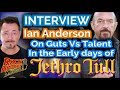 Capture de la vidéo Interview: Jethro Tull's Ian Anderson On Guts Vs Talent In The Early Days