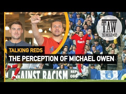 The Perception Of Michael Owen  Talking Reds