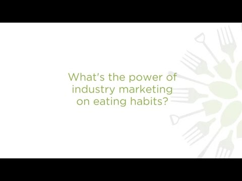 What's the power of industry marketing on eating habits?