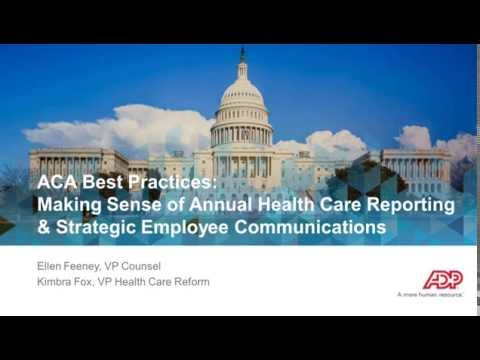 ACA Best Practices: Making Sense of Annual Health Care Reporting & Strategic Employee Communications