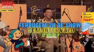 Ferrugem 2h de Show Sem Intervalos (Ao vivo)