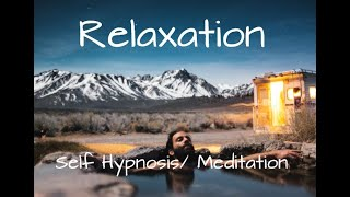 Relaxation Hypnosis  and Guided Meditation