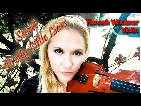 Secret - The Pierces (Pretty Little Liars Theme) Violin Cover by Hannah Woolmer
