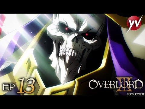 Overlord III - Ep 13 - PVP [Ultimo episodio Sub Ita] | Yamato Video
