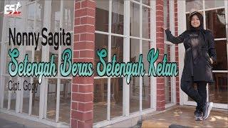 Gambar cover SETENGAH BERAS SETENGAH KETAN - NONNY SAGITA [OFFICIAL]