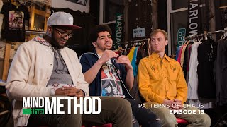 Mind the Method - Patterns of Chaos: No Cool Kids Allowed