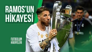 Sergio ''Legend'' Ramos'un Hikayesi #FutbolunHikayeleri