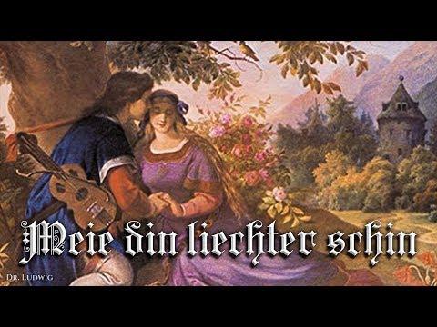 Meie din liechter schin ⚘ [German minne song][+ english translation]