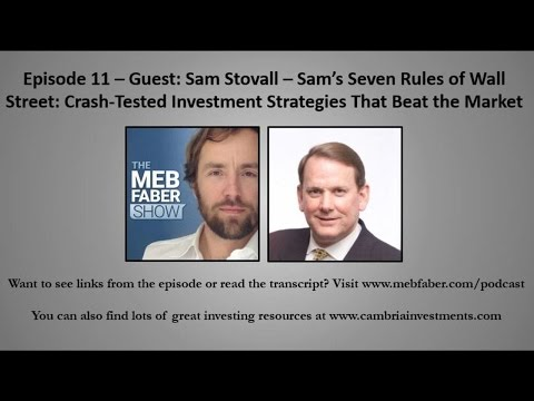 Episode 11 – Guest: Sam Stovall – Sam's Seven Rules of Wall Street: Crash-Tested Investment St