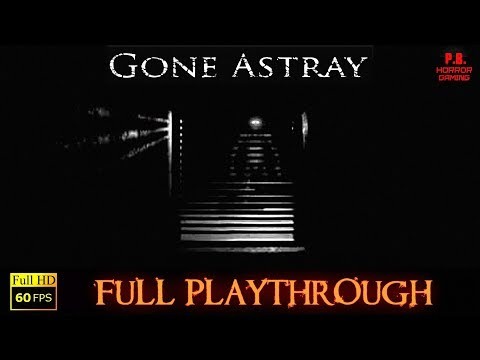 Gone Astray | Full Playthrough | Gameplay Walkthrough No Commentary 1080P / 60FPS
