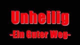 Unheilig - Ein Guter Weg (New Song)