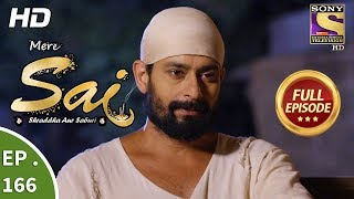 Mere Sai - Ep 166 - Full Episode - 15th May, 2018