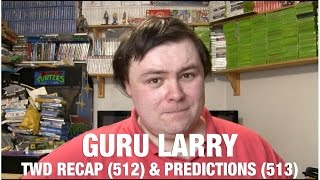 The Walking Dead Season 5 Episode 12 Recap & Episode 13 Predictions - Guru Larry