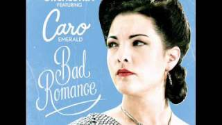 Caro Emerald - Bad Romance (Studio Version)