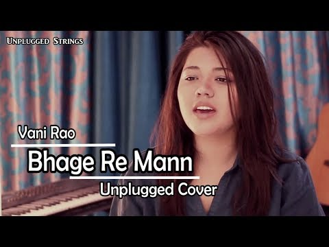 Bhage Re Mann   Vani Rao   Cover Song Series   Unplugged   Chameli   Lyrical Video  
