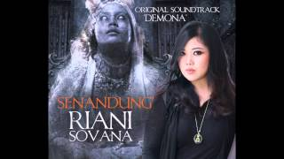 Video Riani Sovana - Senandung (OST. Demona) download MP3, 3GP, MP4, WEBM, AVI, FLV September 2018