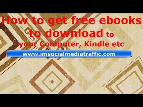 How To Get Free Ebooks To Download To Your Computer, Kindle Etc