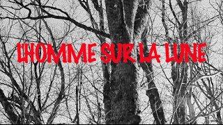 Video L'HOMME SUR LA LUNE download MP3, 3GP, MP4, WEBM, AVI, FLV November 2017