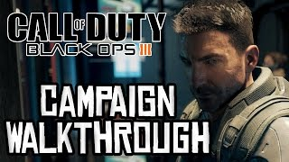 Black Ops 3 Campaign - Full Campaign Walkthrough! (Call of Duty Black Ops 3 Campaign)