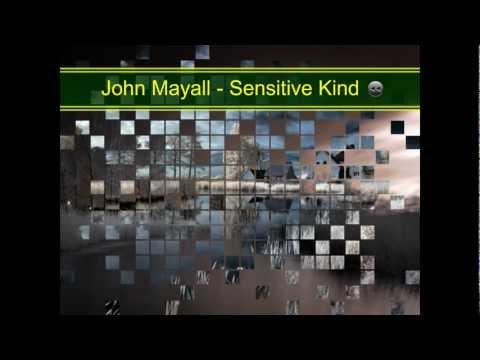 Osjetljiva Vrsta - John Mayall - (Sensitive Kind)