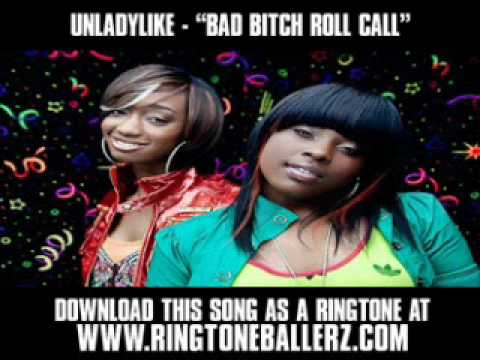 Unladylike- Bad Bitch Roll Call (Prod. By Drumma Boy).wmv