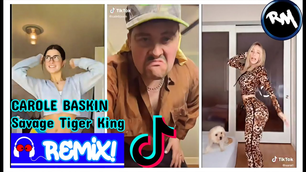 Carole Baskin (Savage Tiger King Tik Tok Remix Video) -RM