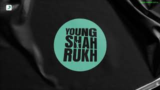 Young ShahRukh | Remix | Tesher | Prod VxBE4TZZVx | Official Audio
