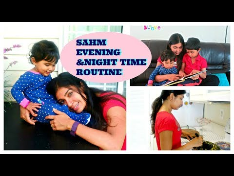 Evening and Night routine | Indian SAHM routine | Indian family routine