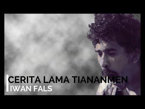 Iwan Fals - Cerita Lama Tiananmen + Lirik - Lagu Tidak Beredar