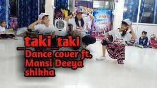 #Taki Taki #DjSnake | Dance Choreography | Deepak sir  | Deepak Dance Academy |