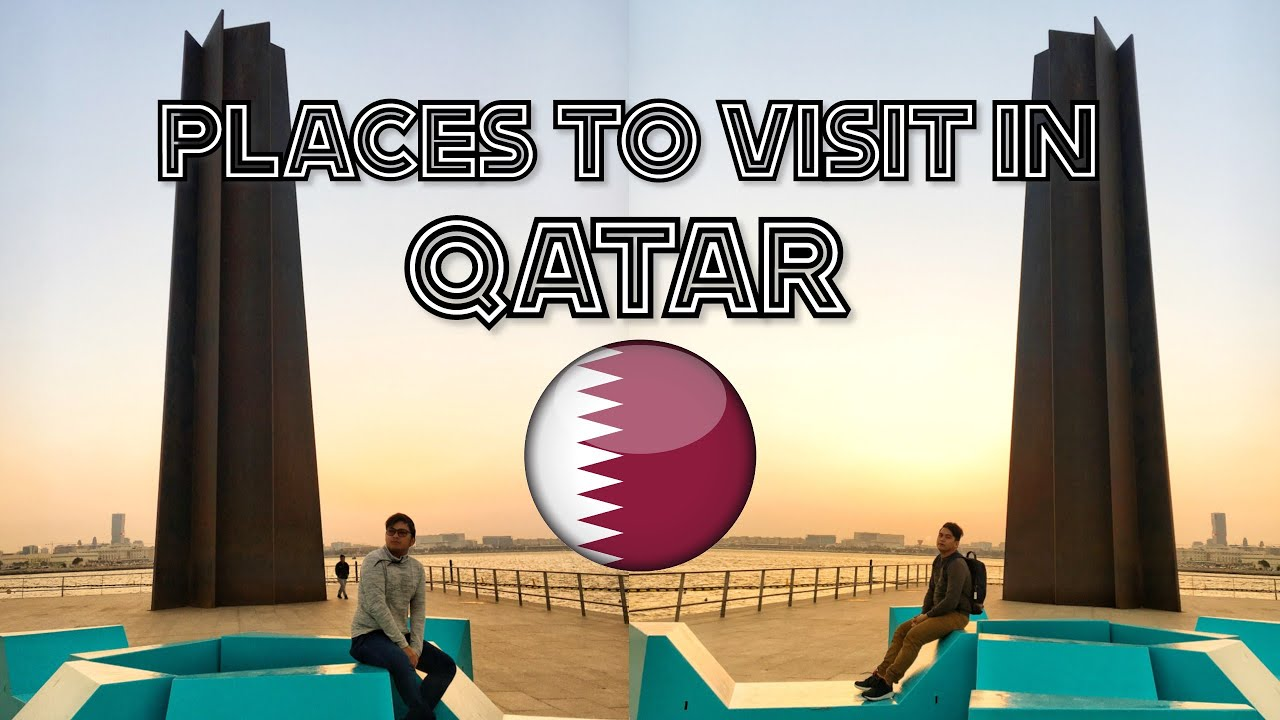 PLACES TO VISIT IN QATAR | COMPILATION | by J&J Kings Vlog