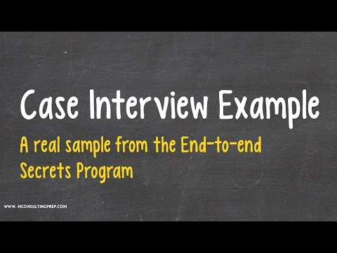 Case Interview Example - A sample from the E2E Secrets program