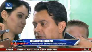 Sports Tonight: Chapecoense Unveils New Players After Fatal Plane Crash