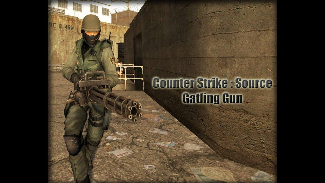 Gatling Design counter strike source gatling gun