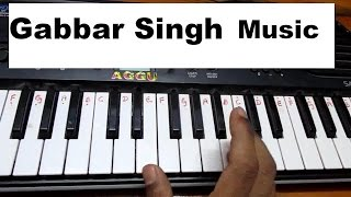 Learn (How) to play Gabbar Singh theme music on keyboard HD