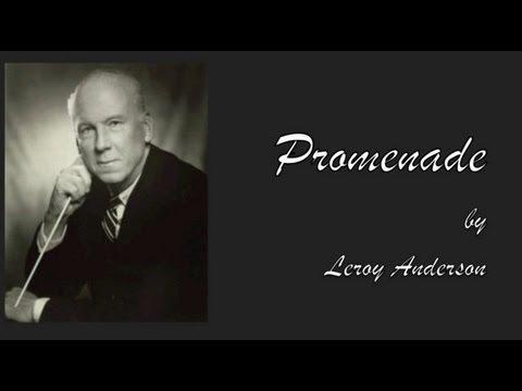 """""""Promenade"""" by Leroy Anderson"""