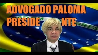ADVOGADO PALOMA PRESIDENTE