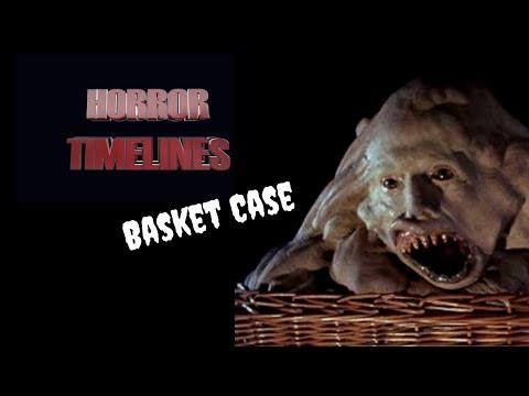 Horror Timelines Episode 39 : Basket Case & More