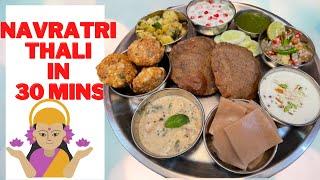 How to make Navratri Special Satvik thali for fasting in 30 Min