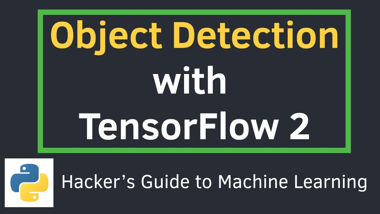 Object Detection on Custom Dataset with TensorFlow 2 and Keras in Python