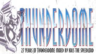 27 Years of Thunderdome mixed by Kris the Speedlord