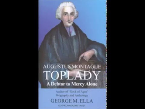 George Ella's talk on Augustus Montague Toplady